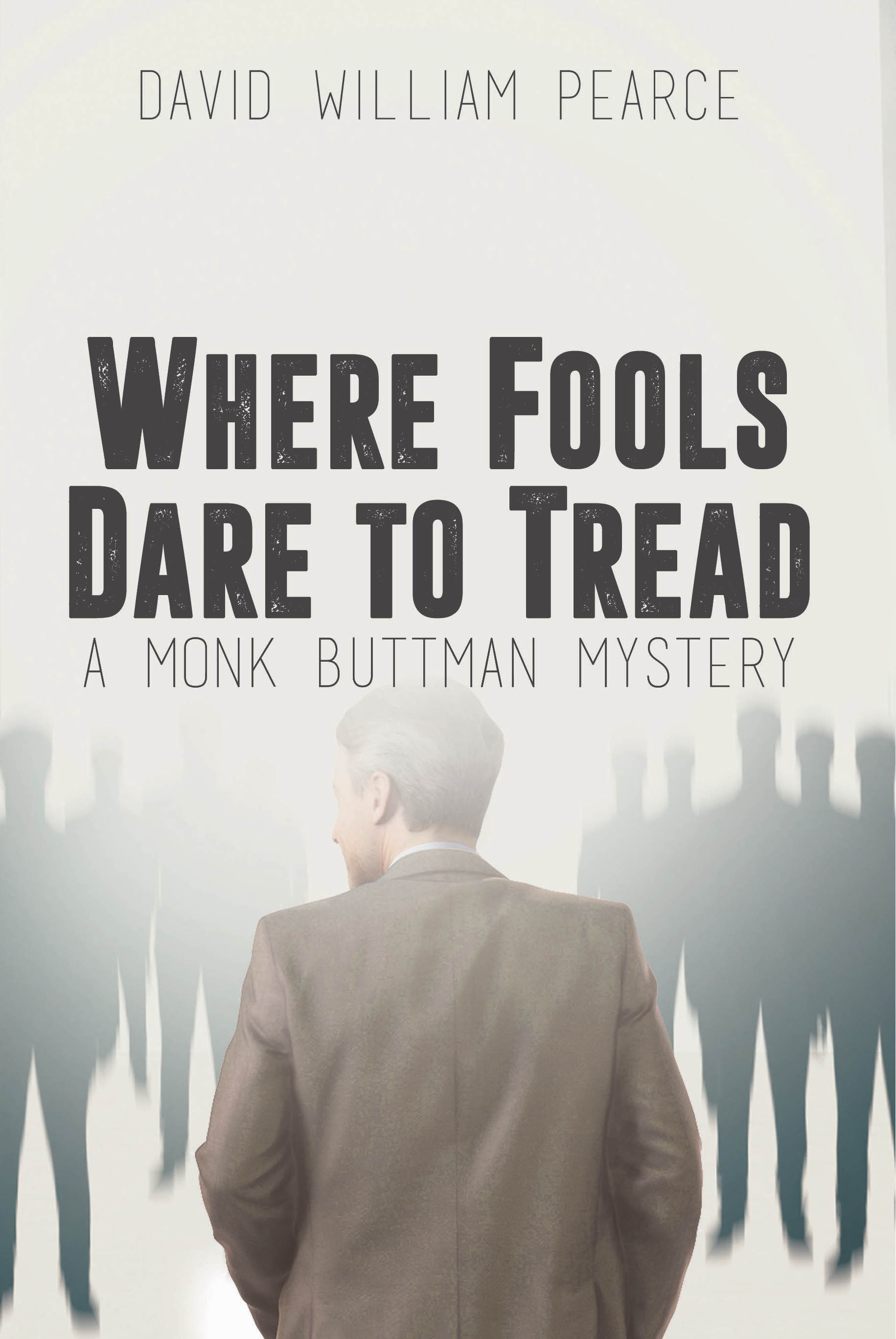 Where Fools Dare to Tread full front cover